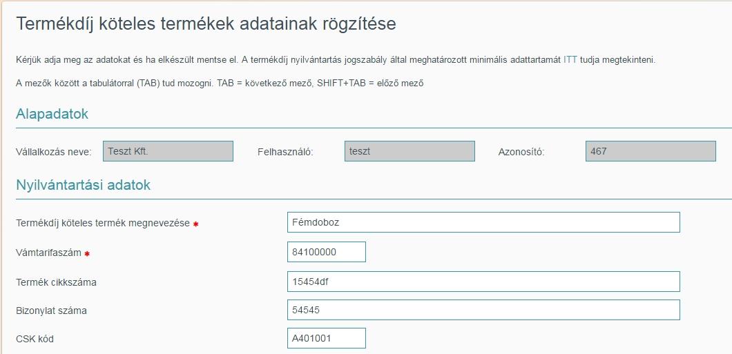 On-line termékdíj<span> Nyilvántartás</span> a weben  <span>Bárhonnan, bármikor</span> elérhető